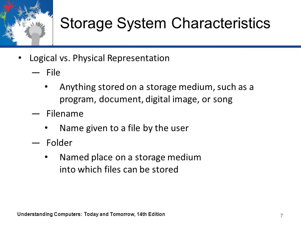 Storage System Characteristics Logical vs.