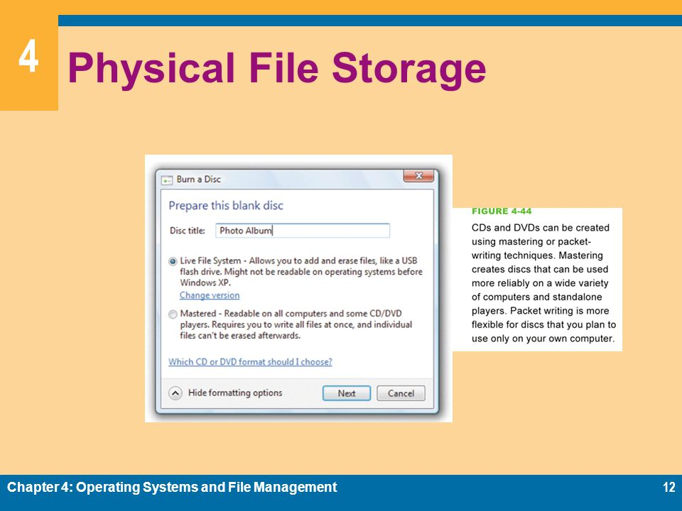 4 Physical File Storage Chapter 4: Operating Systems and File Management12