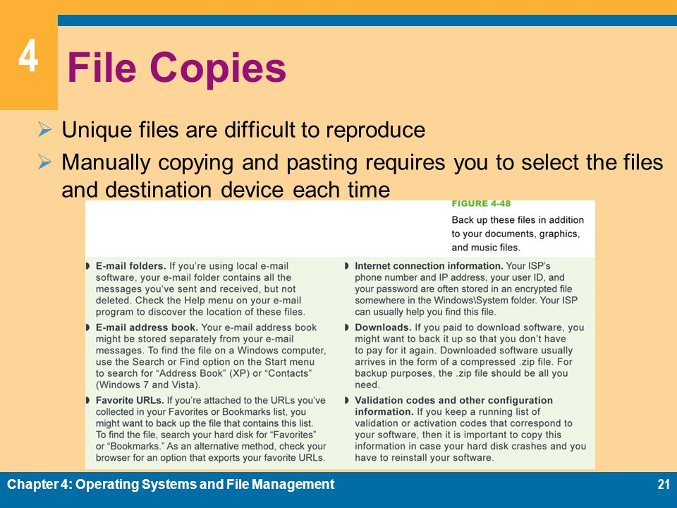 4 File Copies Unique files are difficult to reproduce Manually copying and pasting requires you to select the files and destination device each time C