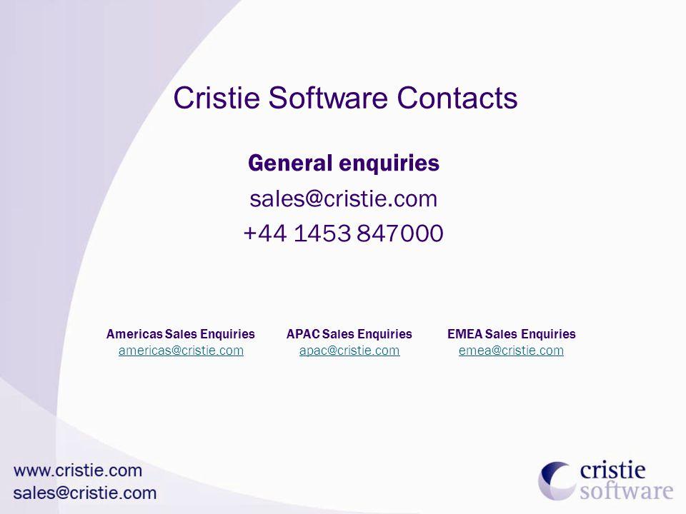 Cristie Software Contacts General enquiries sales@cristie.com +44 1453 847000 Americas Sales Enquiries americas@cristie.com APAC Sales Enquiries apac@cristie.com EMEA Sales Enquiries emea@cristie.com