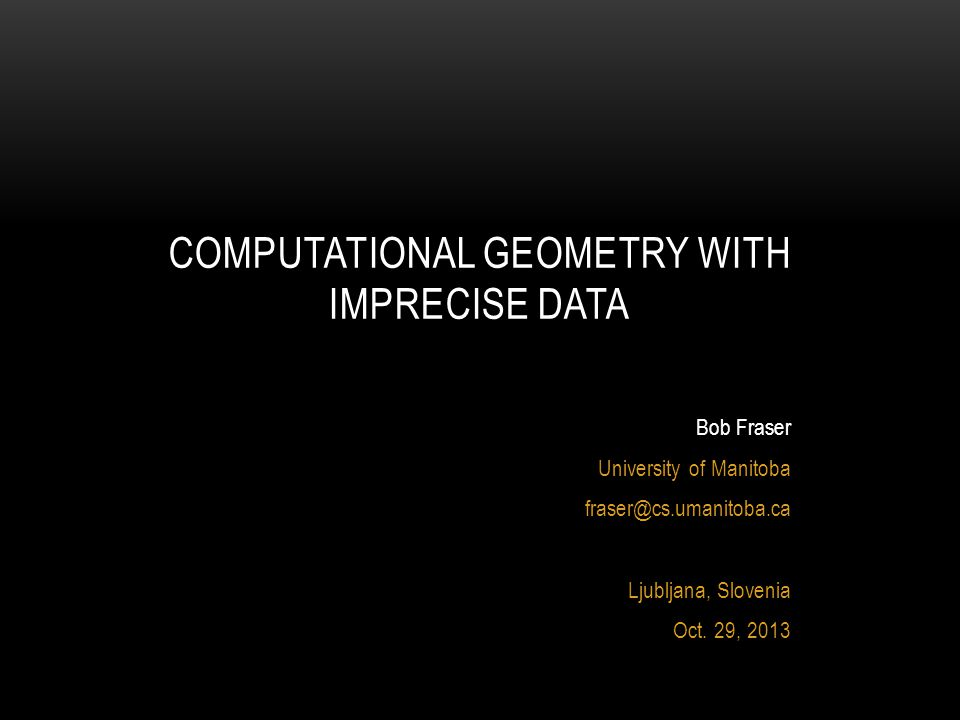 2 Brief Bio Minimum Spanning Trees on Imprecise Data Other Research Interests *Approximation algorithms using disks*