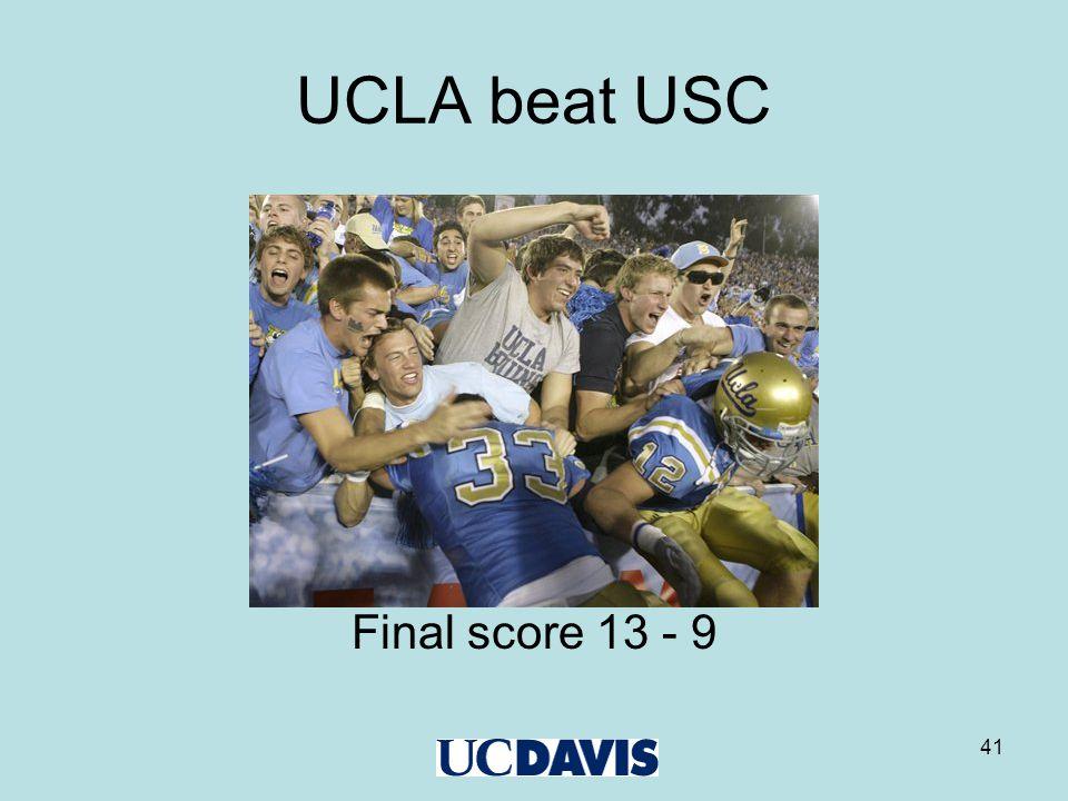 41 UCLA beat USC Final score 13 - 9