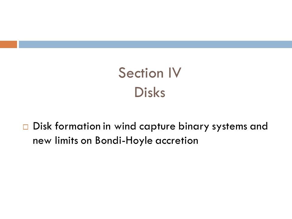 Section IV Disks Disk formation in wind capture binary systems and new limits on Bondi-Hoyle accretion