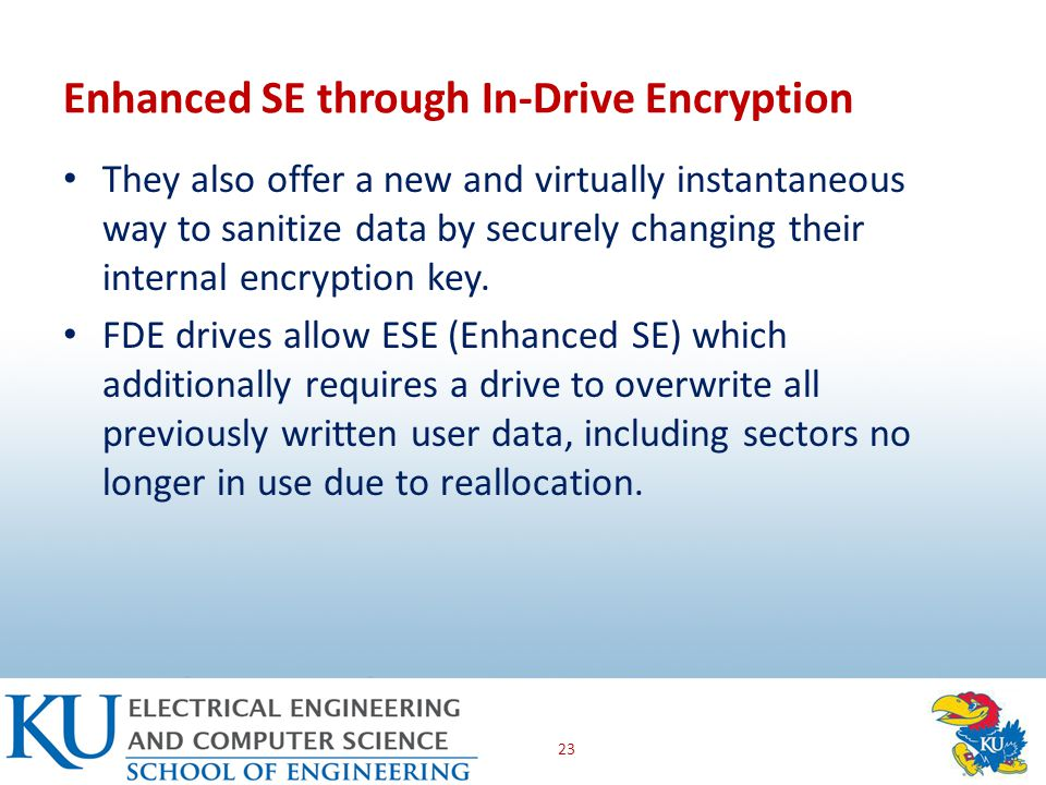 They also offer a new and virtually instantaneous way to sanitize data by securely changing their internal encryption key.