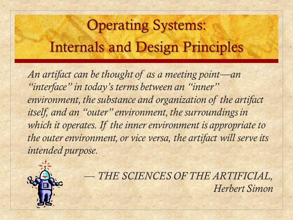 An artifact can be thought of as a meeting pointan interface in todays terms between an inner environment, the substance and organization of the artif