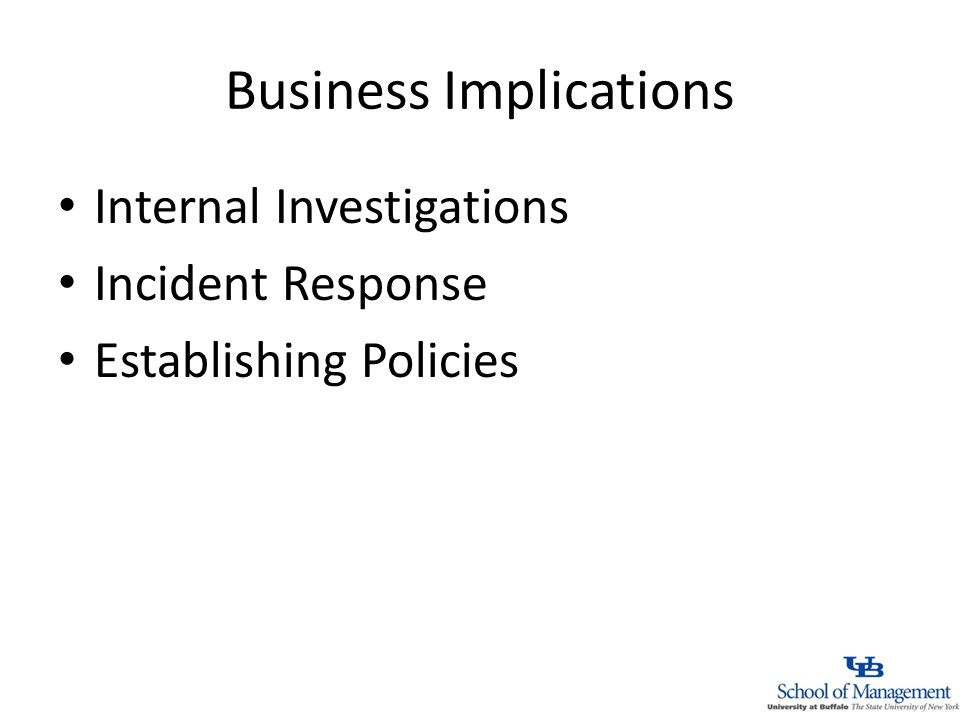 Business Implications Internal Investigations Incident Response Establishing Policies