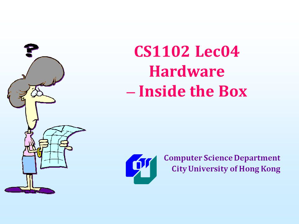 Lesson Summary (cont d) Storage devices are capable of two-way communication with the computer (i.e., read and write).