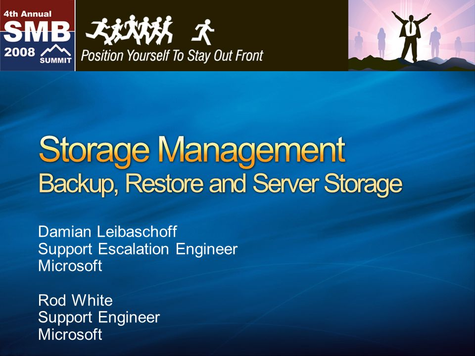 Storage Management Vision in SBS 2008 Server Backup Storage Management Tools and Features Questions