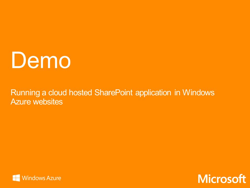 Demo Running a cloud hosted SharePoint application in Windows Azure websites
