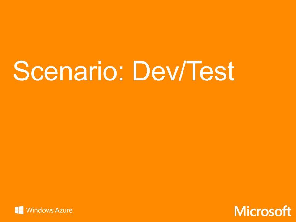 Scenario: Dev/Test