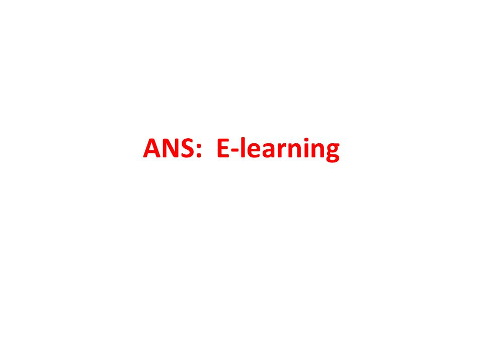 ANS: E-learning