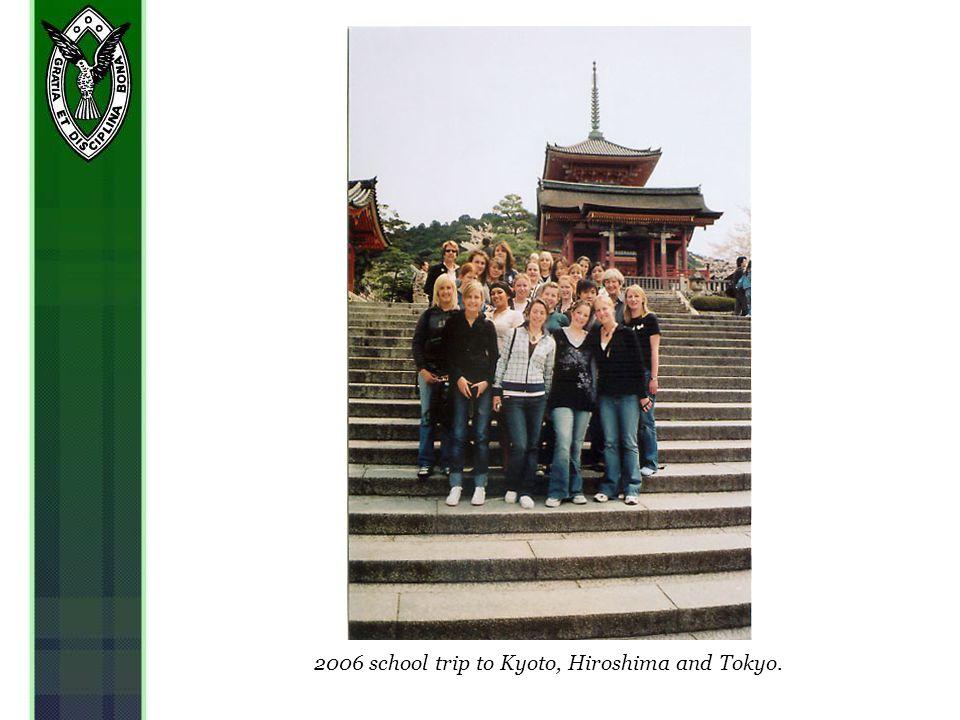 2006 school trip to Kyoto, Hiroshima and Tokyo.