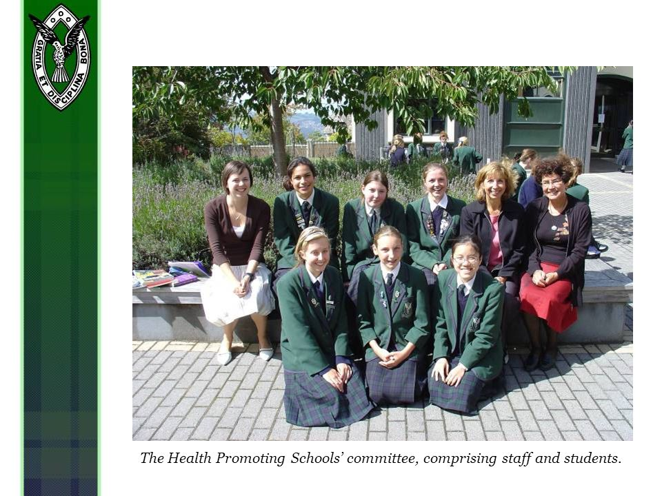 The Health Promoting Schools committee, comprising staff and students.