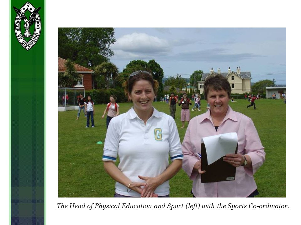 The Head of Physical Education and Sport (left) with the Sports Co-ordinator.