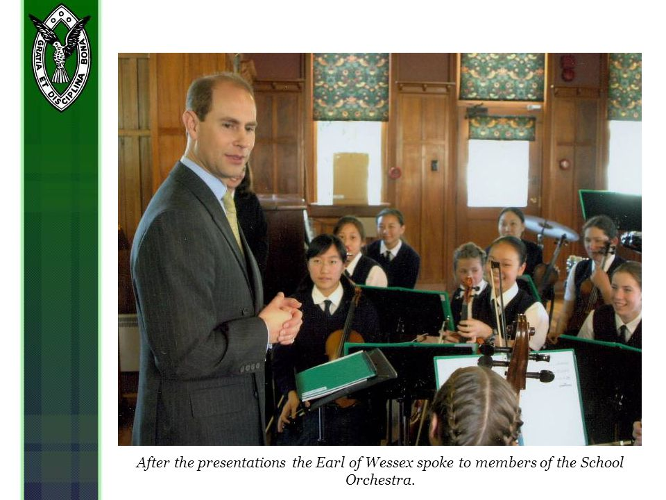 After the presentations the Earl of Wessex spoke to members of the School Orchestra.