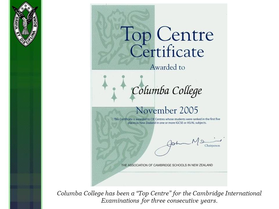 Columba College has been a Top Centre for the Cambridge International Examinations for three consecutive years.