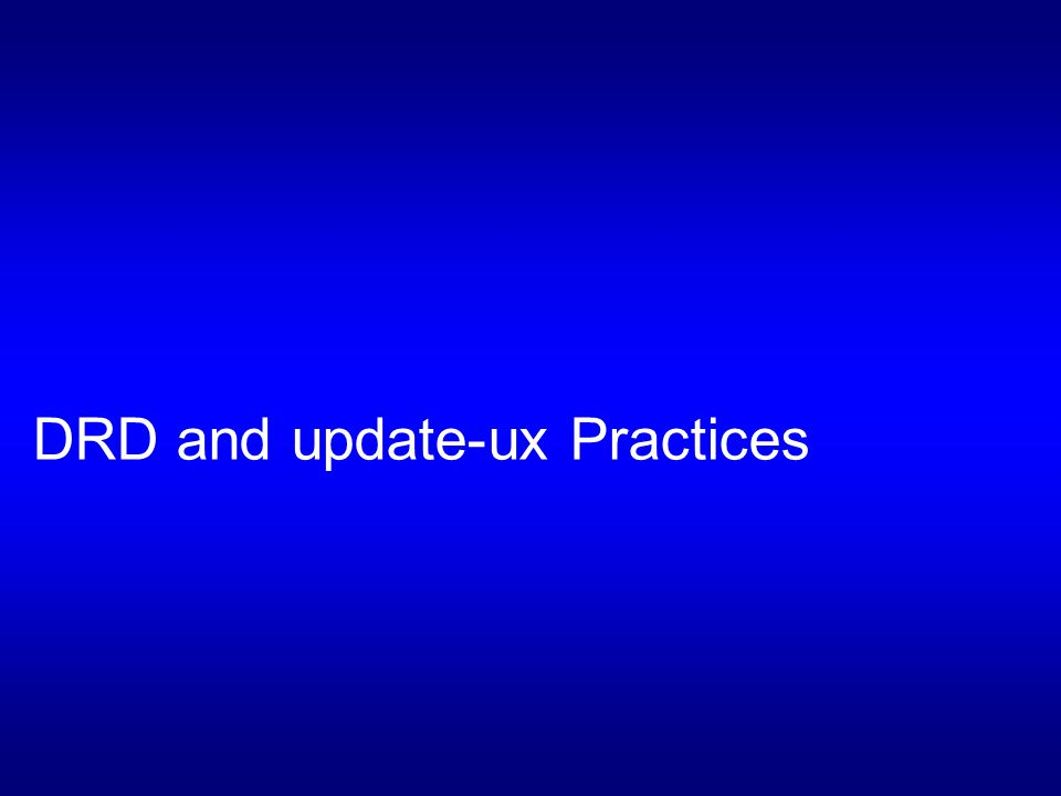 HP-UX Patching Versus Update-UX 1 of 2 The update-ux method is not only used to update from a lower to a higher version (for example, 11i v2 to v3), but also to update from an older to a newer release within the same version.