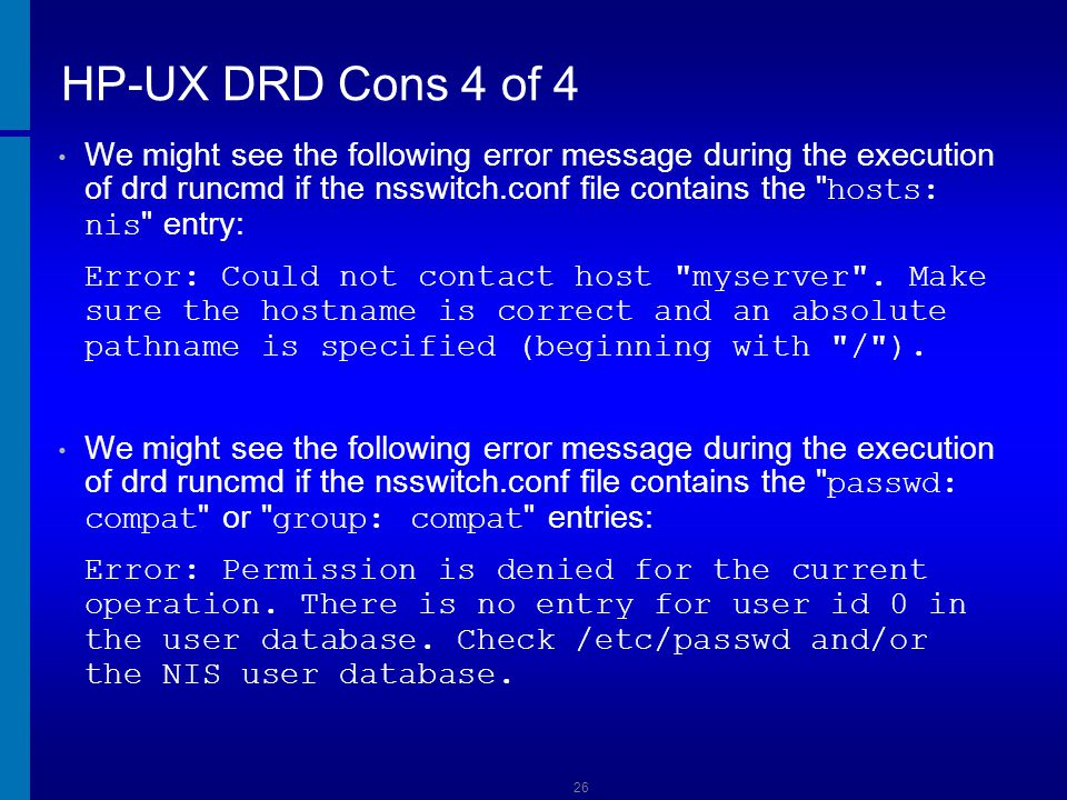 Supported Versions of DRD Versions of DRD are supported for at least two years.