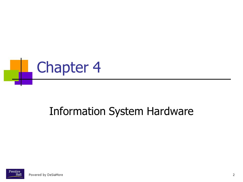 2 Chapter 4 Information System Hardware
