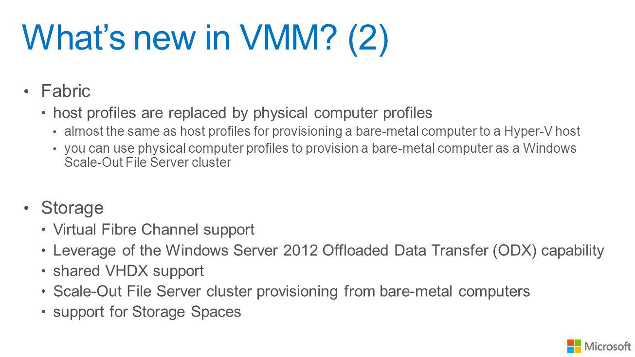 Whats new in VMM.