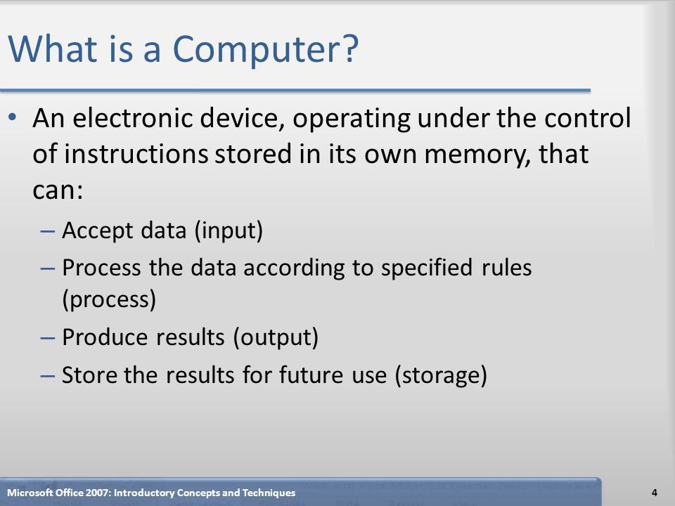 What is a Computer? Microsoft Office 2007: Introductory Concepts and Techniques5