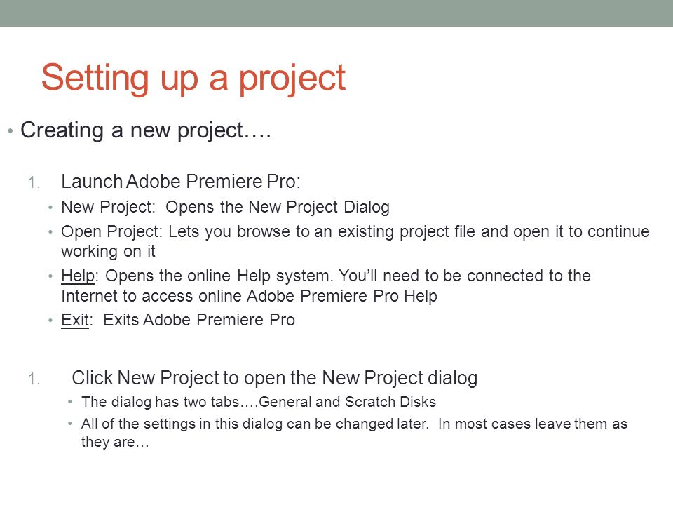 Setting up a project Creating a new project…. 1.