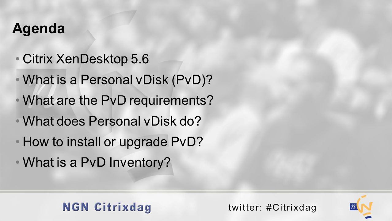 Citrix XenDesktop 5.6 What is a Personal vDisk (PvD)? What are the PvD requirements? What does Personal vDisk do? How to install or upgrade PvD? What