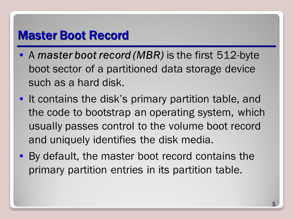 Master Boot Record A master boot record (MBR) is the first 512-byte boot sector of a partitioned data storage device such as a hard disk.