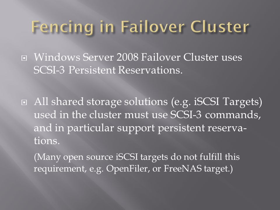 Windows Server 2008 Failover Cluster uses SCSI-3 Persistent Reservations.