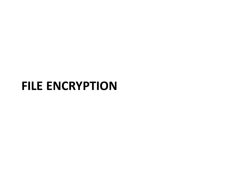 Simple file encryption 1.User enters passphrase 2.Passphrase hashed with a cryptographic hash function to produce a key 3.File encrypted with the key – E.g.