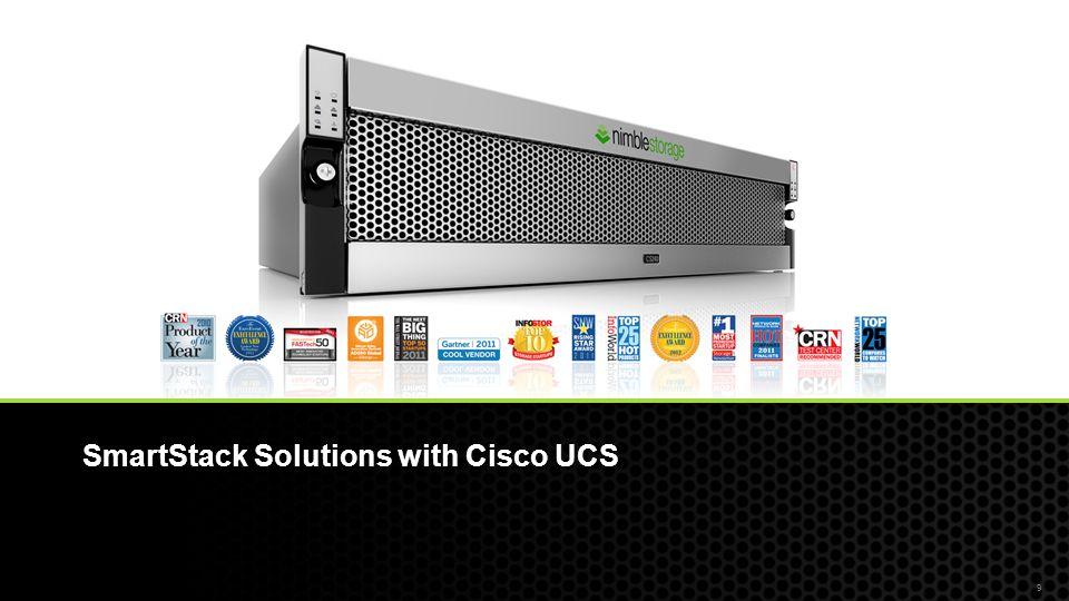 SmartStack Solutions with Cisco UCS 9