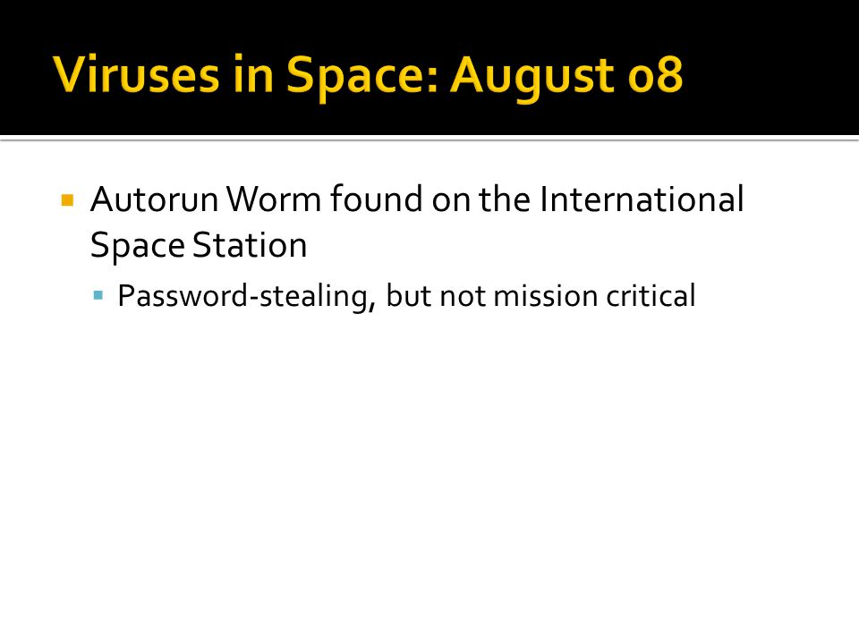 Autorun Worm found on the International Space Station Password-stealing, but not mission critical
