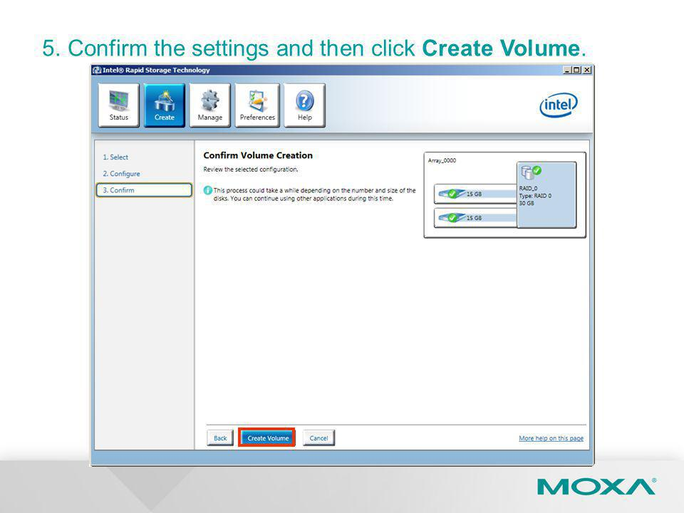 5. Confirm the settings and then click Create Volume.