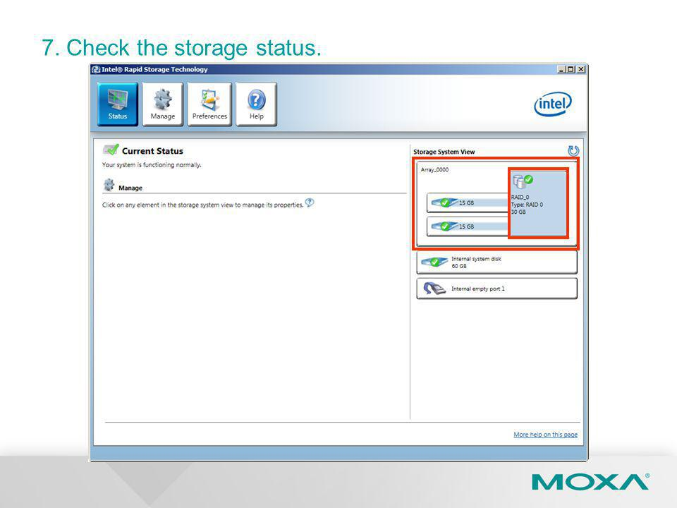 7. Check the storage status.