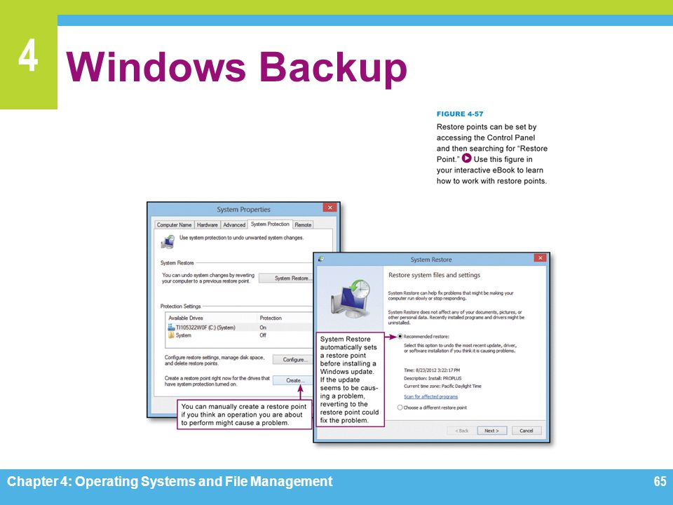 4 Windows Backup Chapter 4: Operating Systems and File Management65