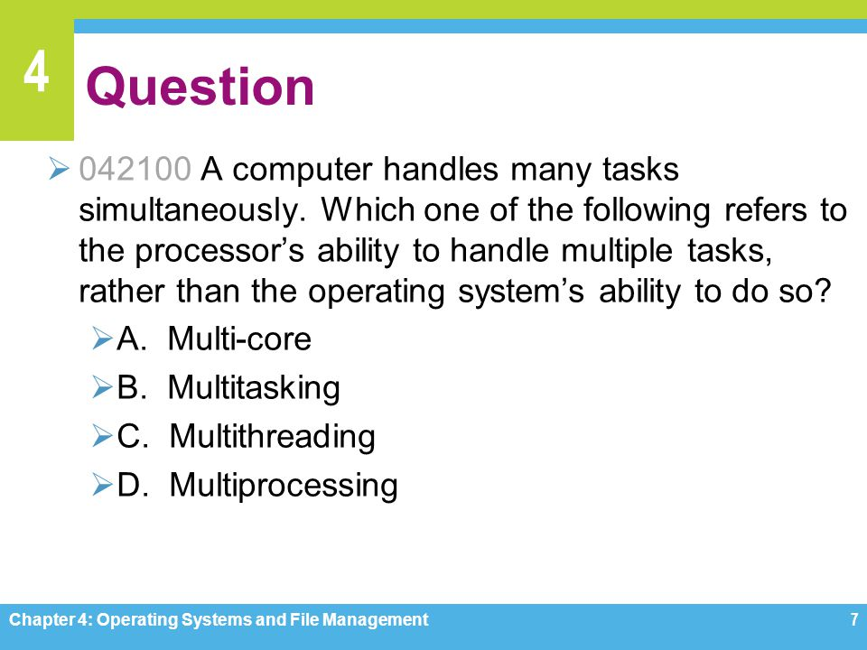 4 Backup Basics Chapter 4: Operating Systems and File Management58