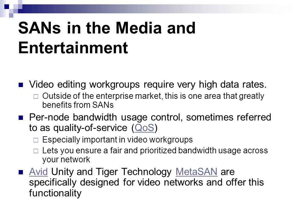 Video editing workgroups require very high data rates.