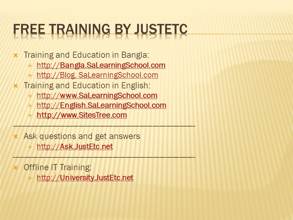 Training and Education in Bangla: http://Bangla.SaLearningSchool.com http://Bangla.SaLearningSchool.com http://Blog.