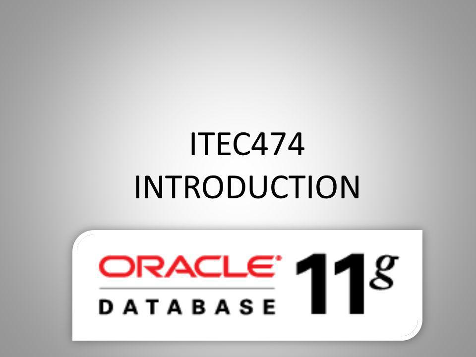 ITEC474 INTRODUCTION