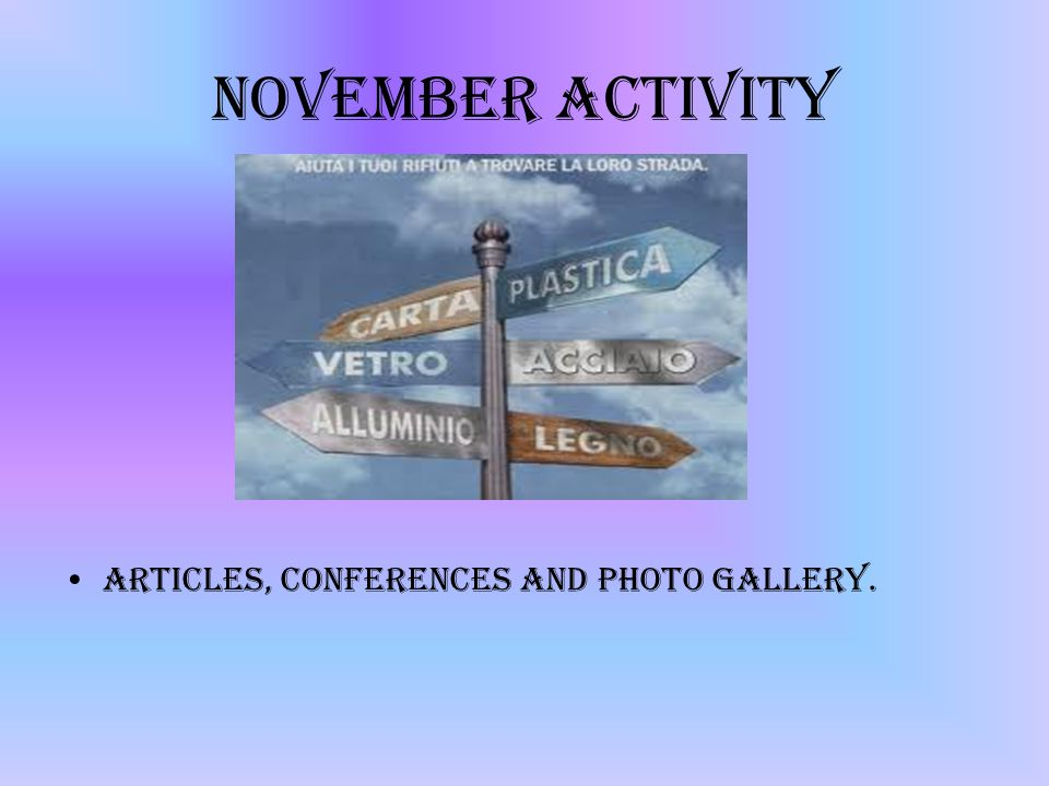 November Activity ARticles, Conferences and Photo Gallery.