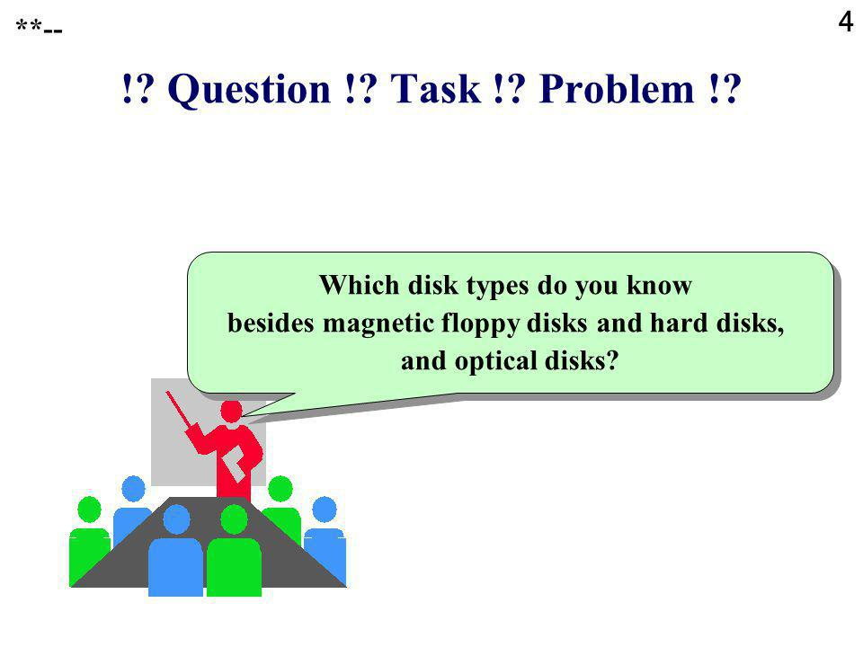4 !. Question !. Task !. Problem !.