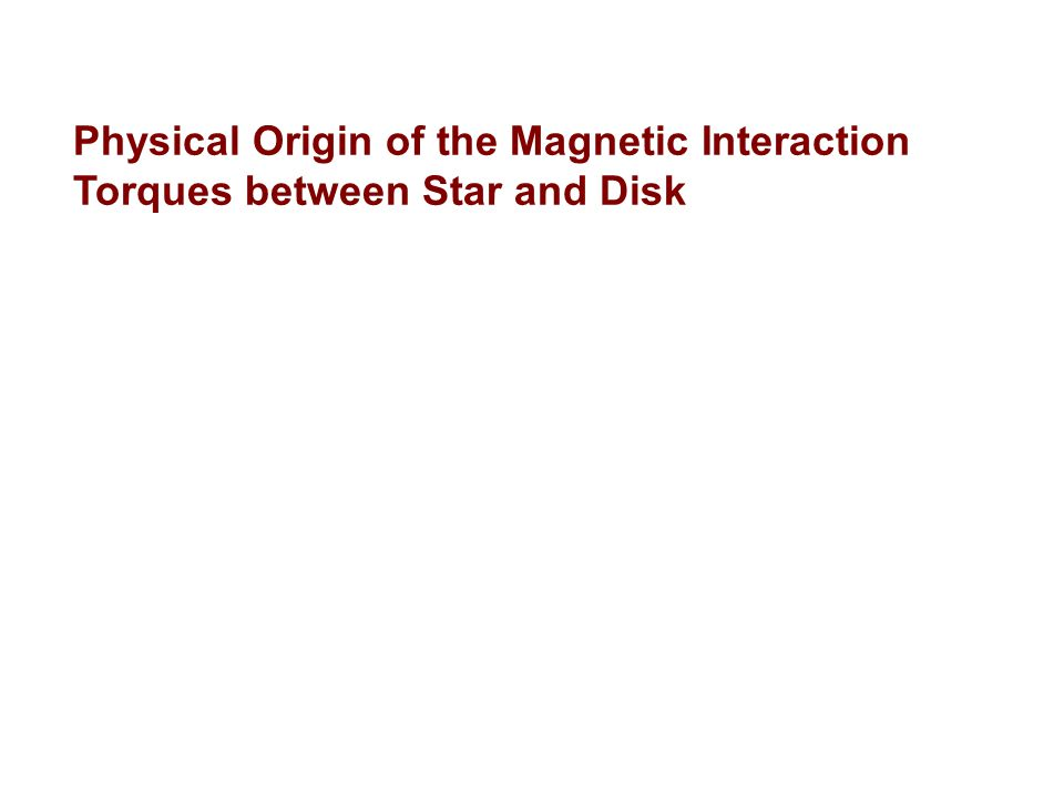 Magnetic Star - Disk Interaction: Basic Picture Magnetic star