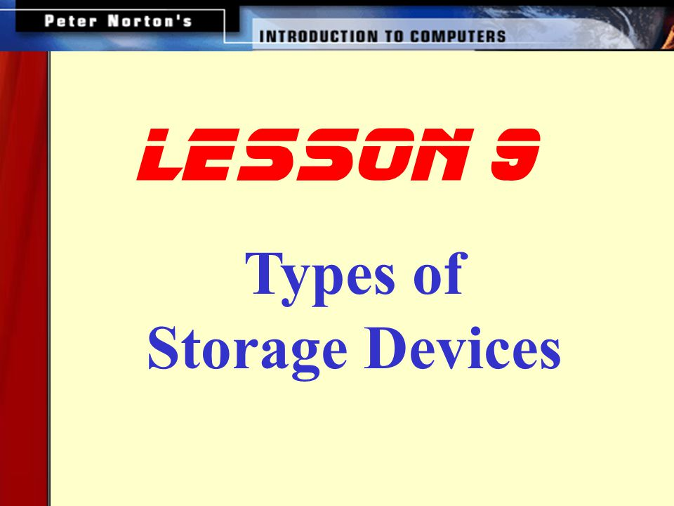 Optical Storage Devices How Optical Storage Works CD-ROM CD-ROM Speeds and Uses DVD-ROM Other Optical Storage Devices