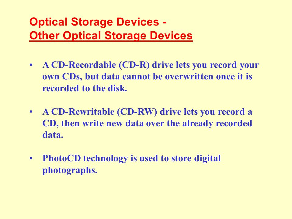Optical Storage Devices - DVD-ROM A variation of CD-ROM is called Digital Video Disk Read-Only Memory (DVD-ROM), and is being used in place of CD-ROM