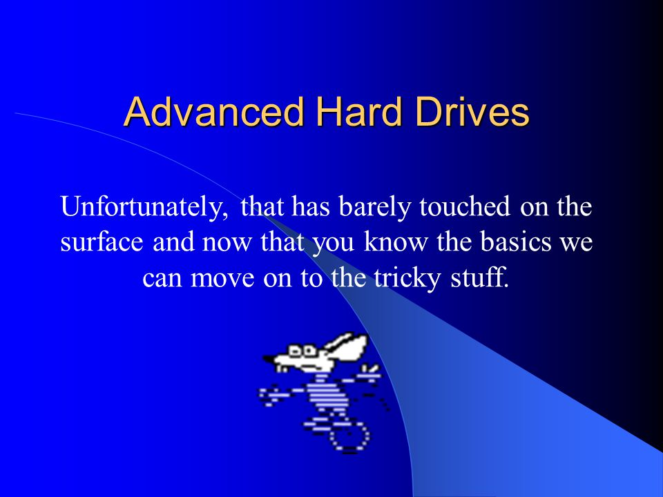 3. Cost Basically, the cost of hard drives increases with capacity, speed and performance.