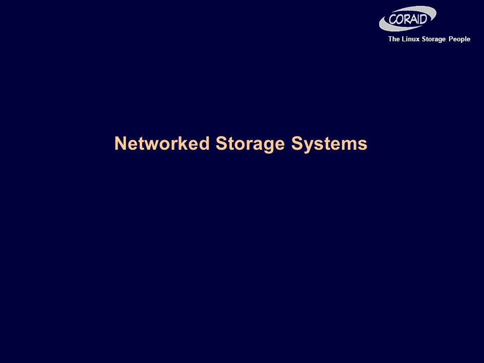 The Linux Storage People Networked Storage Systems
