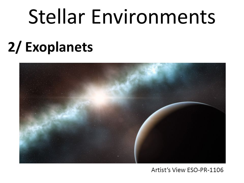 Stellar Environments 2/ Exoplanets Artists View ESO-PR-1106