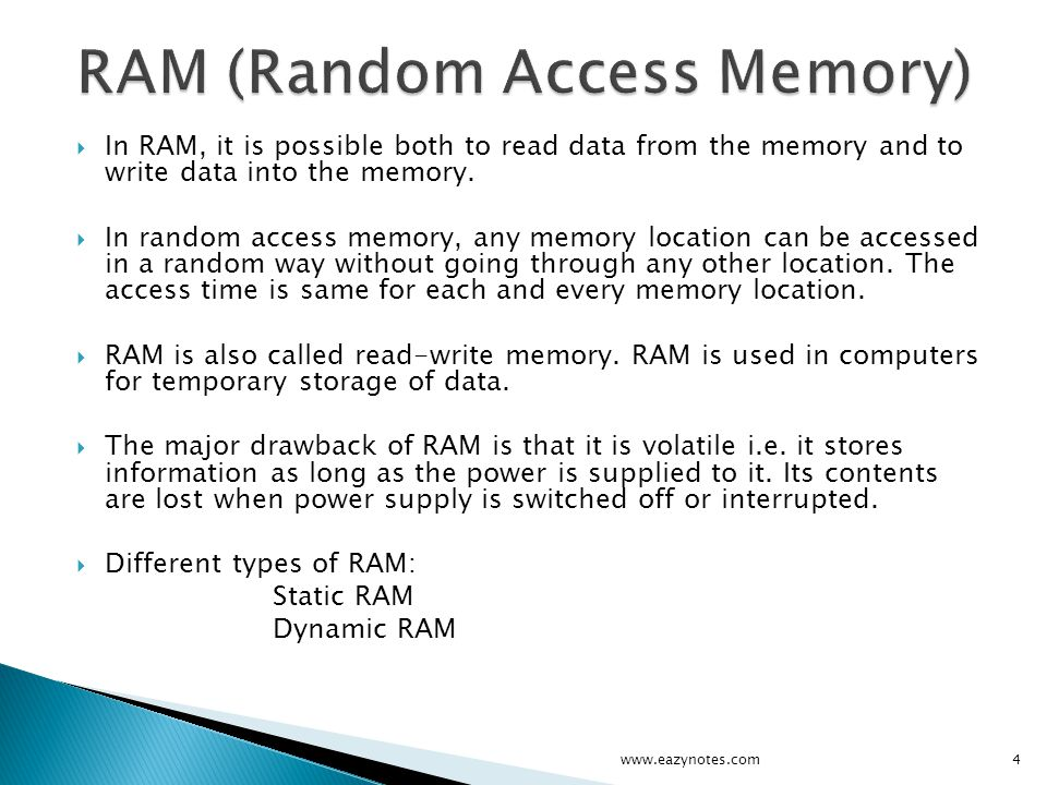 ROM is a memory that performs only read operation.