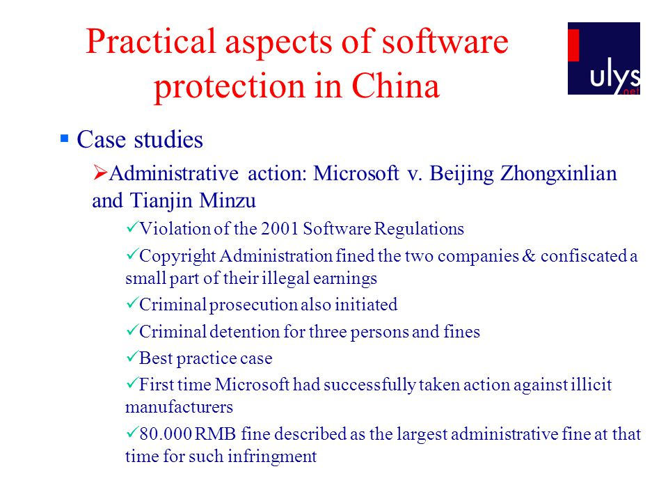 Practical aspects of software protection in China Case studies Administrative action: Microsoft v.