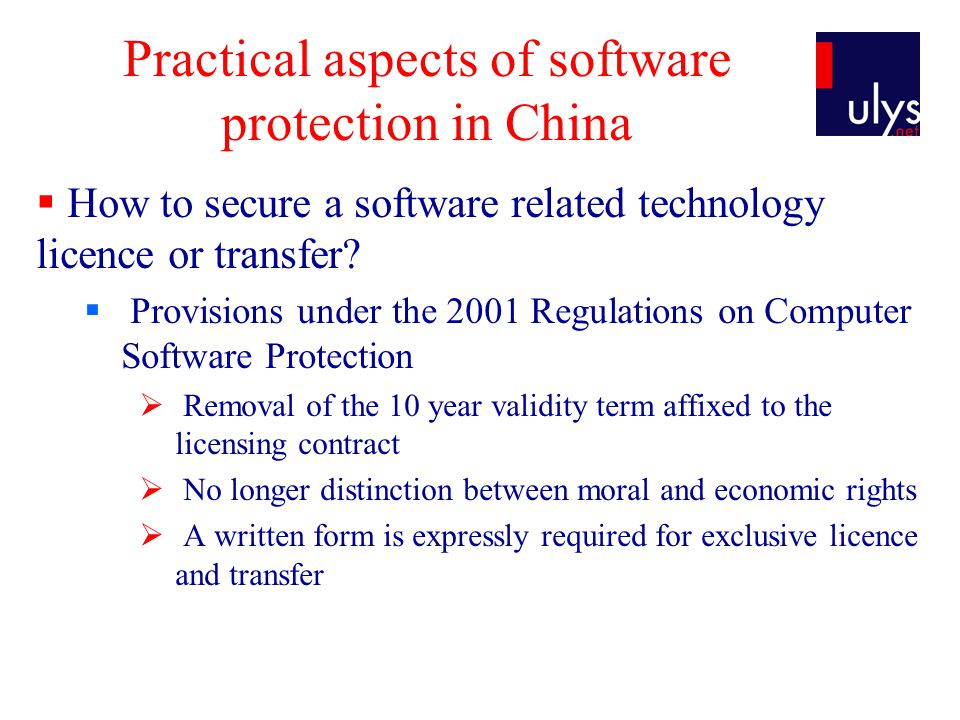Practical aspects of software protection in China How to secure a software related technology licence or transfer.